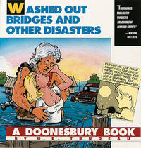 Washed Out Bridges and Other Disasters by G.B. Trudeau image