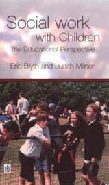 Social Work with Children by Eric Blyth image