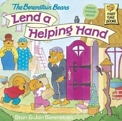 The Berenstain Bears Lend a Helping Hand by Stan Berenstain image