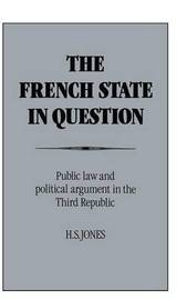 The French State in Question by H.S. Jones