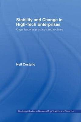 Stability and Change in High-Tech Enterprises by Neil Costello