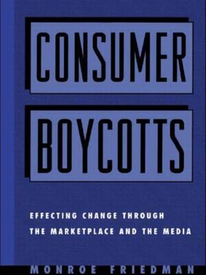 Consumer Boycotts by Monroe Friedman