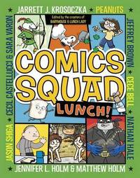 Comics Squad #2 by Cece Bell