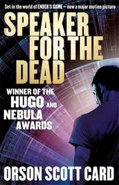 Speaker for the Dead (Ender #2) by Orson Scott Card
