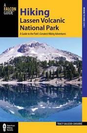 Hiking Lassen Volcanic National Park by Tracy Salcedo