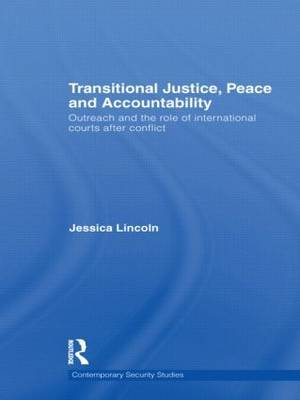 Transitional Justice, Peace and Accountability by Jessica Lincoln image