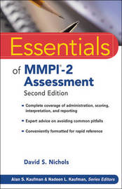 Essentials of MMPI-2 Assessment by David S. Nichols