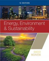 Energy, Environment, and Sustainability, SI Edition by Saeed Moaveni