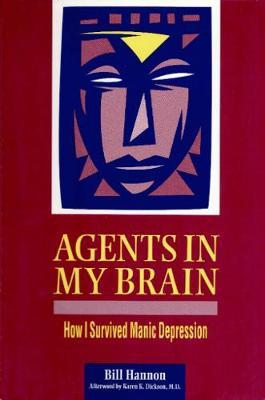 Agents In My Brain by Karen K. Dickson