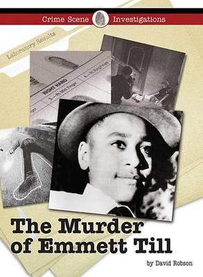 The Murder of Emmett Till by David Robson image