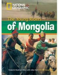 The Young Riders of Mongolia by Rob Waring