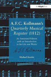 A.F.C. Kollmann's Quarterly Musical Register (1812) by Michael Kassler image