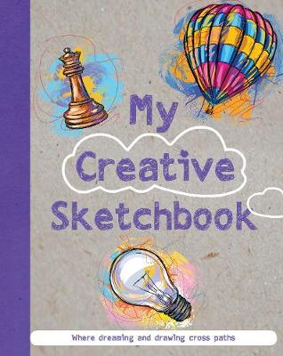 My Creative Sketchbook by Parragon Books Ltd