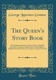 The Queen's Story Book by George Laurence Gomme image