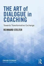 The Art of Dialogue in Coaching by Reinhard Stelter image