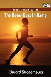 The Rover Boys in Camp by Edward Stratemeyer image