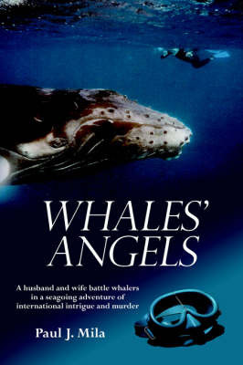Whales' Angels by Paul J. Mila