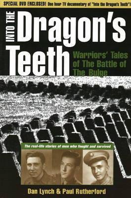 Into the Dragon's Teeth by Dan Lynch