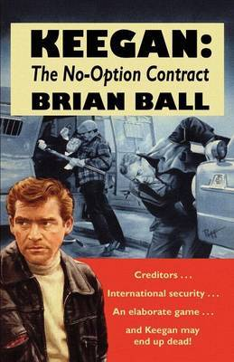 Keegan: the No-Option Contract by Brian Ball image