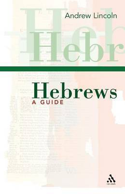 Hebrews by Andrew T Lincoln