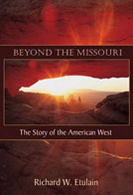 Beyond the Missouri by Richard W Etulain image