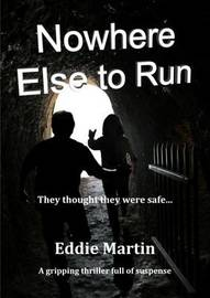 Nowhere Else to Run by Eddie Martin image