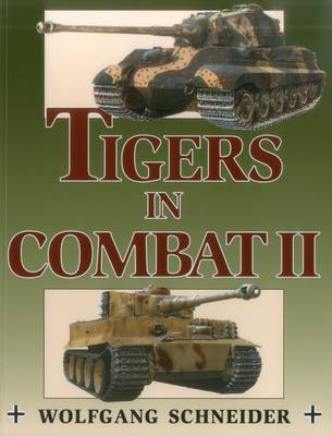 Tigers in Combat II: v. 2