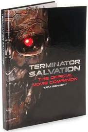 Terminator Salvation: The Official Movie Companion by Timothy Zahn