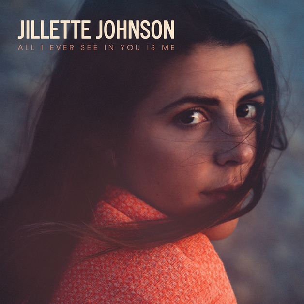 All I Ever See In You Is Me by Jillette Johnson