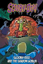 Scooby-Doo and the Shadow Goblin by Scott Cunningham