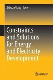 Constraints and Solutions for Energy and Electricity Development