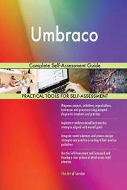 Umbraco Complete Self-Assessment Guide by Gerardus Blokdyk