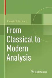 From Classical to Modern Analysis by Rinaldo B Schinazi image