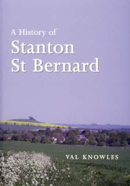 A History of Stanton St Bernard by Val Knowles image