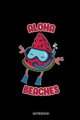 Aloha Beaches by Watermelon Publishing