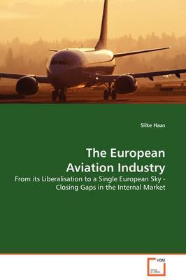 The European Aviation Industry by Silke Haas image
