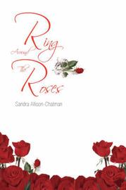 Ring Around the Roses by Allison Chatman Sandra Allison Chatman image