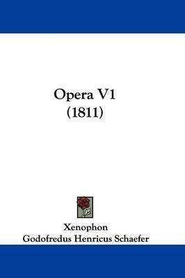 Opera V1 (1811) by . Xenophon