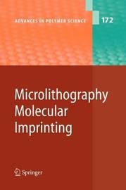 Microlithography/Molecular Imprinting
