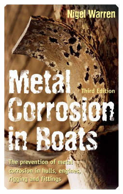 Metal Corrosion in Boats by Nigel Warren