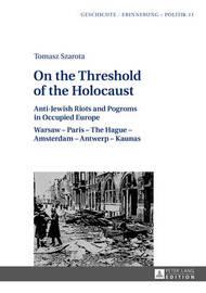 On the Threshold of the Holocaust by Tomasz Szarota