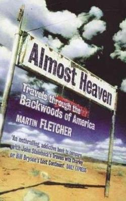 Almost Heaven by Martin Fletcher image