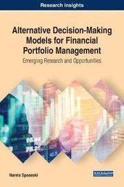 Alternative Decision-Making Models for Financial Portfolio Management by Narela Spaseski image