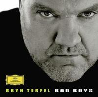 Bad Boys by Bryn Terfel
