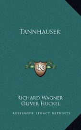 Tannhauser by Richard Wagner
