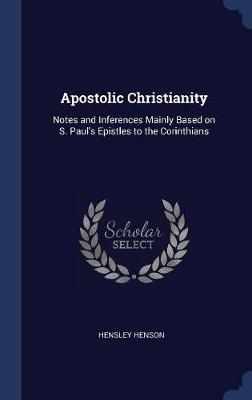 Apostolic Christianity by Hensley Henson image