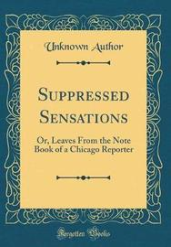 Suppressed Sensations by Unknown Author image