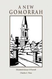 A New Gomorrah by Elizabeth Kinzer