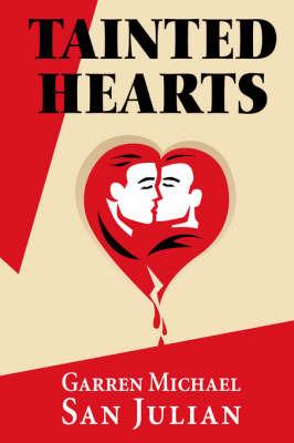 Tainted Hearts by Garren Michael San Julian image