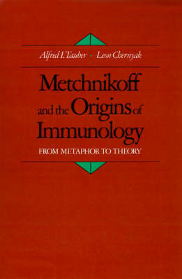 Metchnikoff and the Origins of Immunology by Alfred I Tauber image